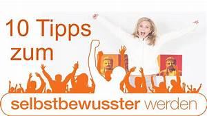 Feucht Werden Tipps : selbstbewusstsein training ~ Lizthompson.info Haus und Dekorationen