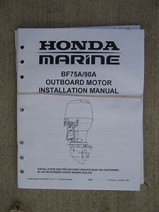 1996 Honda Bf75a Bf90a Outboard Installation Manual More