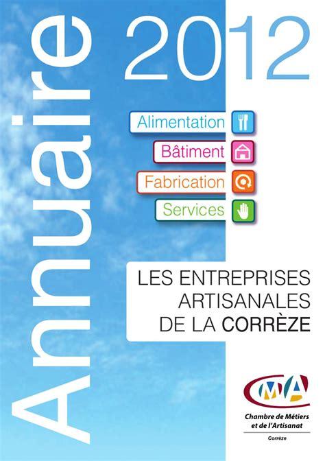 chambre des metiers correze annuaire de l 39 artisanat 2012 by chambre de métiers et de l