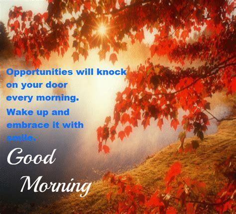 opportunities  knocking  door  good morning