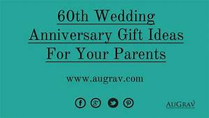 60th wedding anniversary gift ideas for your parents With 60th wedding anniversary gift ideas for parents