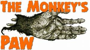 Sparknotes  The Monkeys Paw  Plot Overview