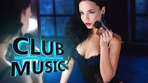 Best Popular Club Dance House Music Songs Mix 2016 / 2017 ...