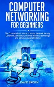 Computer Networking For Beginners   The Complete Basic