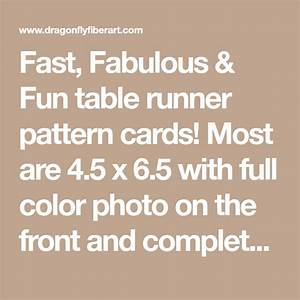 Fast  Fabulous  U0026 Fun Table Runner Pattern Cards  Most Are