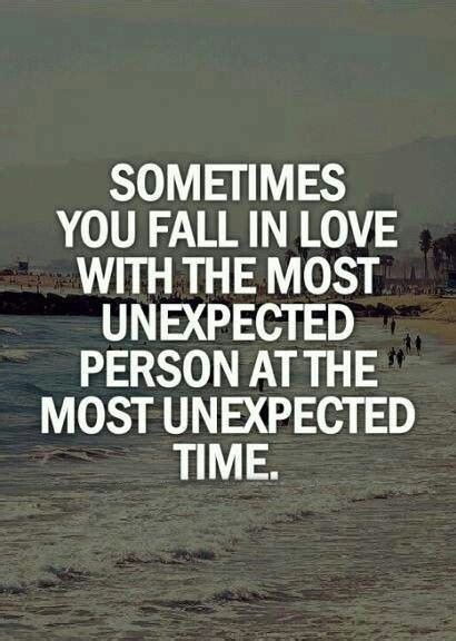 Quotes About Falling In Love Unexpectedly Quotesgram
