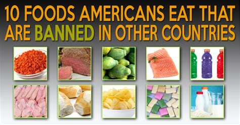 10 american foods that are banned in other countries page 4 of 5