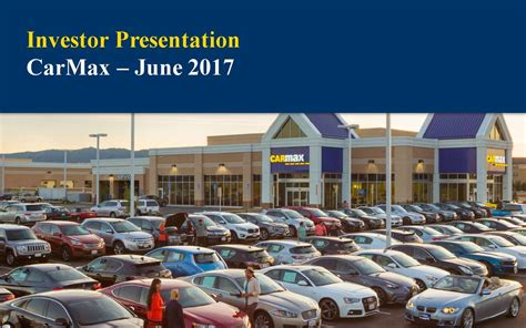 carmax kmx presents   annual auto finance summit