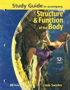 Study Guide To Accompany Structure And Function Of The