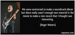 We were contrac... Material Movie Quotes