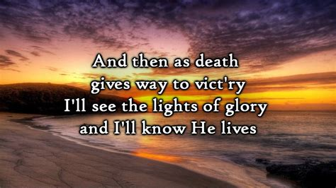Because He Lives (lyrics)