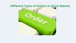 Nifty Pe Ratio Chart 2018 Different Types Of Orders In Stock Market Stockmaniacs