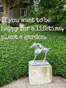 If You Want To ... Garden Happiness Quotes