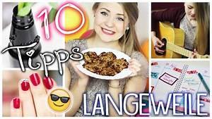 Ideen Gegen Langeweile Zuhause : 10 tipps gegen langeweile zuhause youtube ~ Orissabook.com Haus und Dekorationen