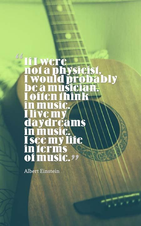 Quotes by musicians about life sometimes you just need to embrace life, accept your mistakes, and not take things too seriously. The 101 Most Inspiring Quotes about Music   Planet of Success