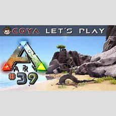 Ark Survival Evolved #39 • Steinreich • Let's Play Ark Gameplay German Deutsch Youtube