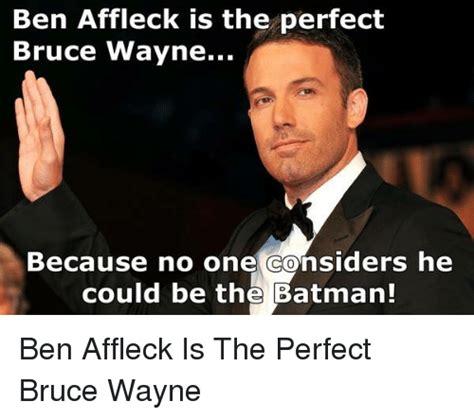 Ben Affleck Meme - 25 best memes about batman ben affleck batman ben affleck memes
