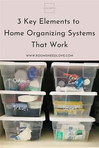 3, Key, Elements, To, Home, Organizing, Systems, That, Work