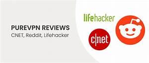 Purevpn Reviews On Reddit  Lifehacker  And Cnet