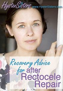 Recovery Advice For After Rectocele Repair