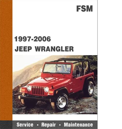 free online auto service manuals 2001 jeep wrangler windshield wipe control 1997 2006 jeep wrangler tj all models factory service manual free