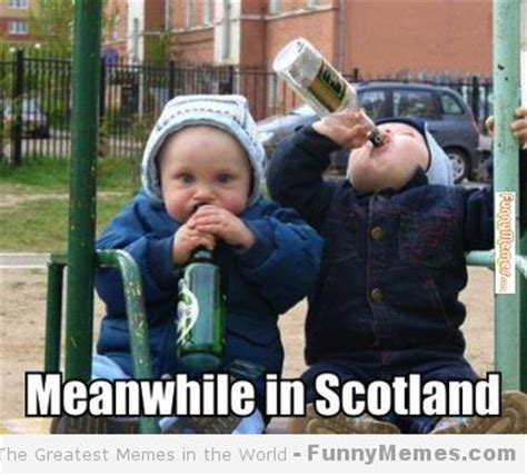 Meanwhile In Scotland Meme - funny meme meanwhile in scotland random stuff that might be funny pinterest jokes