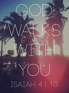 Christian Quotes: God walks with you | All Inspiration Quotes