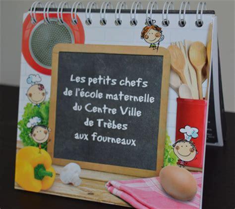 cuisine maternelle un épatant livre de cuisine pour la maternelle du centre