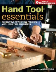 hand tool essentials refine  power tool projects