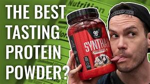 Bsn Syntha 6 Protein Powder - The Best Tasting Whey