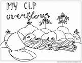 Coloring Psalm Cup Pages Overflows Psalms Printable Blessings God Getcolorings Mycupoverflows Weird sketch template