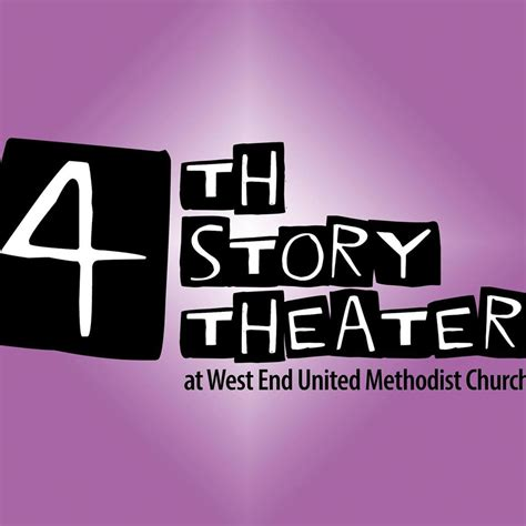 4th story theater at west end umc inicio 671 | ?media id=1060081037532048