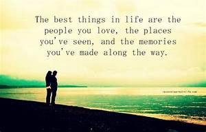 Daily Quote: The Best Things In Life Are The People You ...