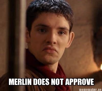 Merlin Memes - meme maker merlin does not approve generator