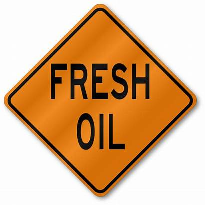 Oil Fresh Sign W21 Signs Reflective Traffic