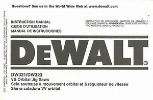 Instruction Manual Dewalt Dw321 Dw323 Vs Orbital Jig Saw