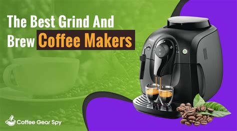 Check the top 10 best grind and brew coffee maker on the market. What's The Best 2020 Grind And Brew Coffee Maker?