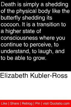elisabeth kubler ross quotes death quotesgram