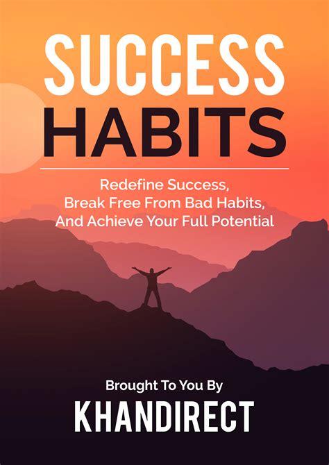 Success Habits | Khan Direct