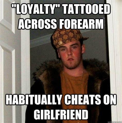Loyalty Memes - scumbag steve lmfao pinterest
