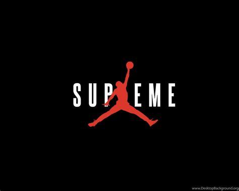 supreme  jordan wallpapers streetwear desktop background