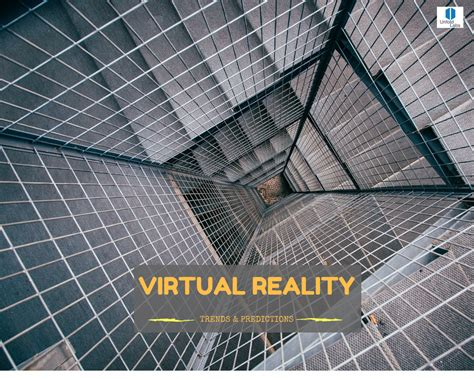 Unfolding Virtual Reality Trends & Predictions  Virtual Reality Pop