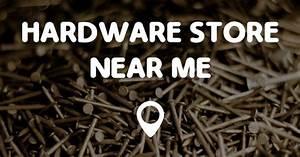 Stores Near Me : hardware store near me points near me ~ Orissabook.com Haus und Dekorationen