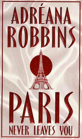 paris  leaves   adreana robbins