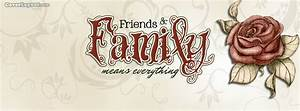 Family and Friends Means Everything Facebook Cover, Family ...
