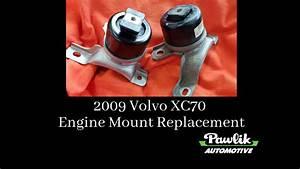 2009 Volvo Xc70 Engine Mount Replacement