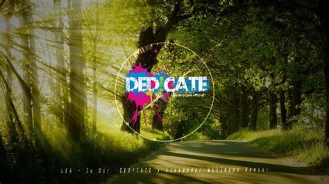 Zu Dir (ded!cate & Alexander Willmann Remix)