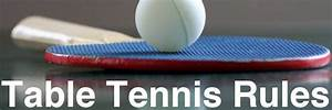 Table Tennis Rules Of Play Table Tennis Rules