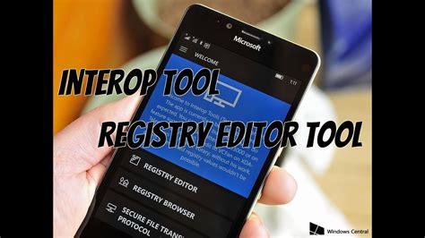 interop tool windows phone registry editor tool tweaks for windows phone