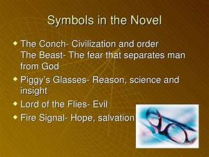 Symbols Explained Lord Of The Flies  Symbolism in Lord of the Flies  ppt video online download